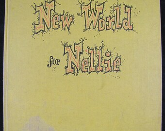 New World for Nellie // 1952 First Edition Hardback // Story of Nellie the Railroad Engine // Rowland Emett