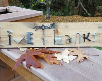Give Thanks Sign on Cedar Plank - made with re-purposed hardware.