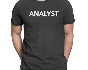 Analyst T-Shirt: Business marketing analyst, business marketing analyst, marketing analyst t-shirt