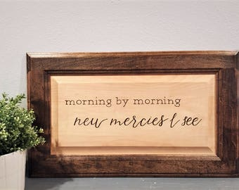 Morning by Morning New Mercies I See Sign, Wood Sign, Verse Sign, Great is Thy Faithfulness Sign, Scripture Sign, Wood Burned Sign, Wall Art