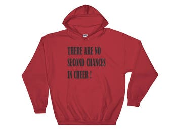 Cheer Hoodie There Are No Second Chances In Cheer Hooded Sweatshirt Cheerleader, hoodie, sweatshirt, cheerleading, cheerleader, sweatshirt