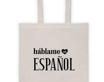 Talk to Me In Spanish Tote Bag, hablame en espanol, Spanish Student Teacher Novelty Gift, Learn Spanish Language Travel Bag, I Love Spanish