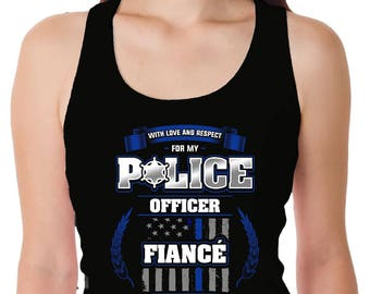 Police Fiance - Thin Blue Line Support - Honor Police Fiance - Engaged to LEO - Law Enforcement Officer - Ladies' Tank