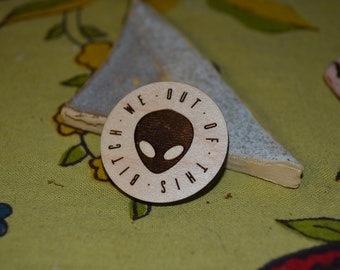 Smell You L8r Wooden Pin