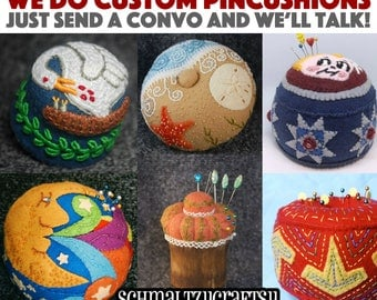 Made to order Pincushion - Your dream pincushion, or one for someone you love - one of a kind! Convo me for a quote!