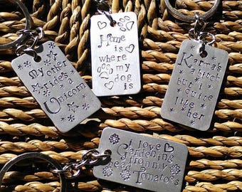 Keychain With Your Own Words - Hand Stamped Keychain - Keyring - Gift for her - Man's Gift - Funny - Personalise - Personalize