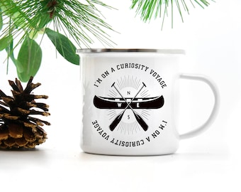 I'm On A Curiosity Voyage - And I Need My Paddles  - Stranger Things Inspired Coffee Mugs - 2 sided - Camp Mug or Regular mug