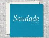 Saudade Greeting Card
