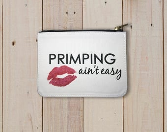 Travel Bag Primping aint easy Funny Lips Fabric Travel Zippered Bag Cosmetic mini bag Travel storage