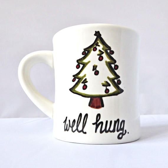Well Hung Christmas mug funny penis gift coffee cup