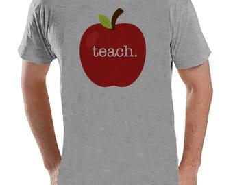 Funny Teacher Shirts - Red Apple Teach Shirt - Teacher Gift - Teacher Appreciation Gift - Gift for Teacher - Men's Grey T-shirt