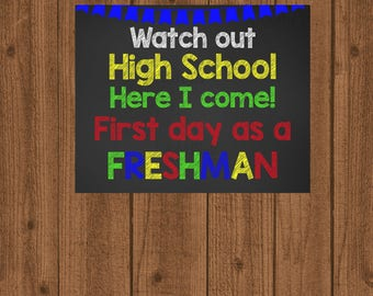 First Day of High School Sign, 1st Day of School Sign, Freshman School Sign, 9th Grade Sign, Chalkboard School Sign, School Photo Prop
