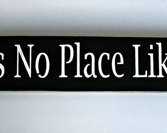 ON SALE TODAY Wizard of oz There's No Place Like Home Primitive Wooden Sign  You Pick Colors