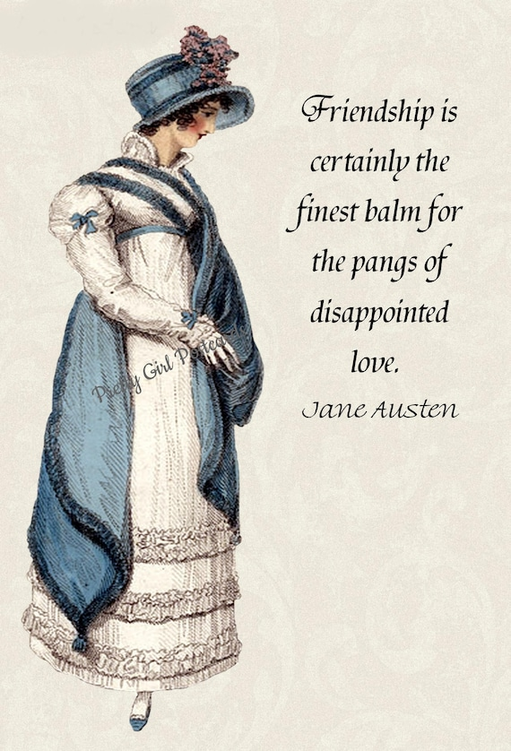 """Jane Austen Quotes. """"Friendship Is Certainly The Finest Balm For The Pangs of Disappointed Love"""" Northanger Abbey. Jane Austen Card."""