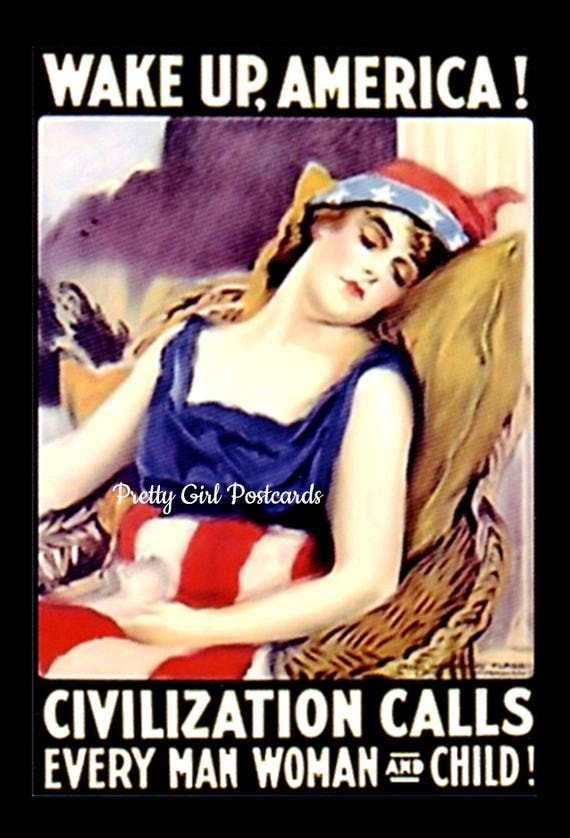 Funny Postcard, WAKE UP AMERICA! Civilization Calls Every Man, Woman And Child! Marie Antoinette Card, Pretty Girl Postcards, American Flag