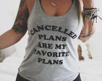 Cancelled Plans Are My Favorite Plans, Oversized Shirt, Slouchy Sweater, Minimal Tee, Grunge Tee, Off Shoulder Top, Teen Girl Shirt
