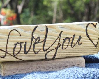 Driftwood Sign Wood Burned Love You Pyrography Art Wedding Decor Home Decor
