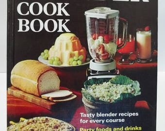 Vintage Better Homes and Gardens Blender Cookbook 1974 Ist Edition 7th Printing