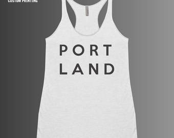 PORTLAND Tank Top | Portland Shirt - Portland, Oregon - Oregon Shirt
