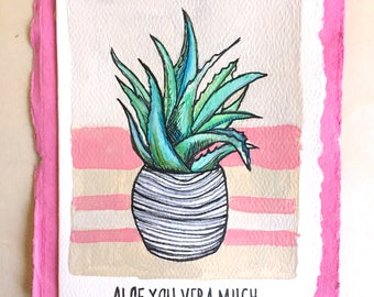 Aloe You Vera Much greeting card