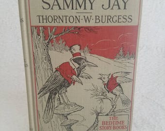 The Adventures of Sammy Jay by Thornton W Burgess book, copyright 1919