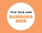Pick your own BANDANA BIBS from over 200 fabrics (bibdana, bibdanna, baby bandana, baby bandana bib, baby drool bib, baby shower gift)