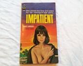 "Vintage 60's Sleaze Paperback, ""Impatient"" by David Lawrence. A Midwood Paperback, 1964."