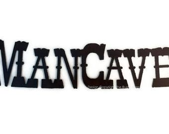 MANCAVE Sign made of Rustic Rusty Rusted Recycled Metal
