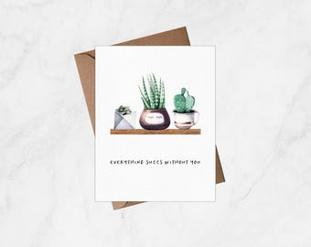 Everything Succs Without You  - Blank Card, Greeting Card, Thinking of You Card, Miss You Card