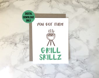 Printable Father's Day Card, Funny Fathers Day Card, You Got Them Grill Skillz, Funny Dad Birthday Card, BBQ Dad, Digital Download, A2 PDF