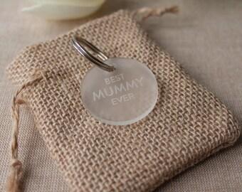 Best Mummy Ever Frosted Acrylic Keyring // Gift for Mothers Day // Gift for Mummy // Best Mummy Key Chain // Mummy Birthday Gift