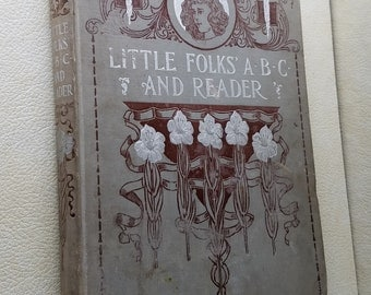 Little Folks' ABC and Reader 1895 Cassell Publishing Full Page Illustrations Childrens Victorian Story and ABC Book