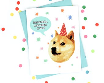 Funny Birthday Card - Doge Card - Much Amaze - Such Birthday - Wow - Doge Meme Greeting Card