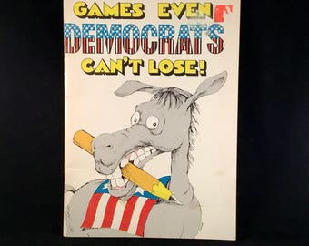 Games Even Democrats Can't Lose!Coloring Book (1980)