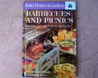 Barbecues and Picnics Cookbook, Better Homes & Gardens Barbecues and Picnics Recipes, 1963 Vintage Cookbook