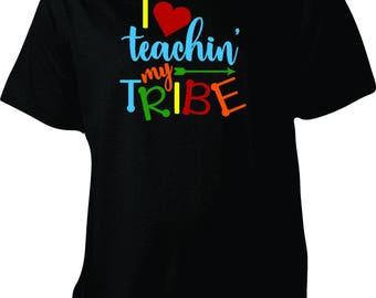 I Love Teaching My TRIBE custom shirt, teacher shirt, I heart teaching shirt, teacher gift, up to 5xl