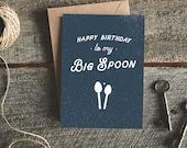 Funny Birthday Card Boyfriend, Fiance Birthday Card, Funny Birthday Card Husband, Boyfriend Birthday, Big Spoon Card, Gift for Boyfriend