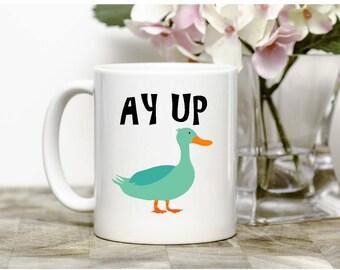 Ay Up Duck Mug