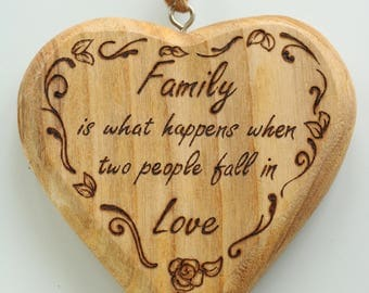 Family is what happens when two people fall in Love -rustic decorative heart, customisable wedding gift, enagagement gift, housewarming gift