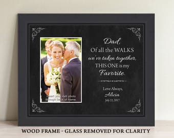 Father of the Bride Gift Dad of all the walks we've taken together dad gift personalized frame wedding gift for dad wedding frame