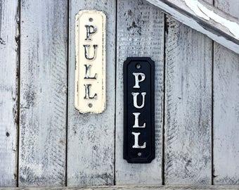 Push Sign, Pull Sign, Gate Sign, Front Gate Decor, Door Sign, Door Signs, Push Plaque, Push Pull Plaque, Iron, Garden Decor, Outdoor Decor
