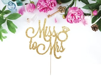 miss to mrs cake topper bridal shower cake topper engagement party cake topper