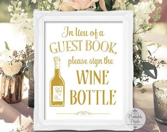Wine Bottle Guest Book, Gold Matte Lettering, Printable Wedding Sign, Guest Book Alternative (#WN12G)