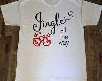 Jingle All The Way Shirt, Jingle Bells Lyric Shirt, Christmas Song, Choir Shirt, Onesie, All Sizes, Christmas Gift Idea, Holiday Party Shirt