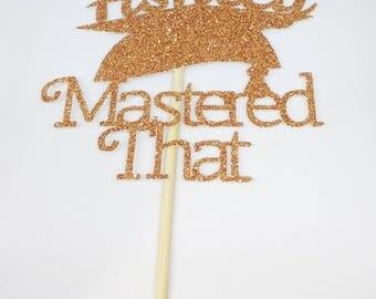 Custom Name Mastered That Large Glitter Cake Topper - Passed Exams - Graduation Celebration Mortar Board Grad