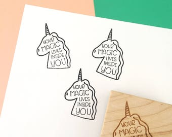 Rubber Stamp, Laser Engraved Stamp, Unicorn Stamp, Your Magic Lives Inside You, Hand Drawn Stamp, Fantasy Stamp, Card Making Stamp