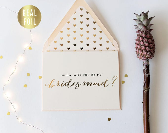 will you be my bridesmaid card / bridesmaid proposal / personalized / gold foil / rose gold foil / bridal party card / bridesmaid gift