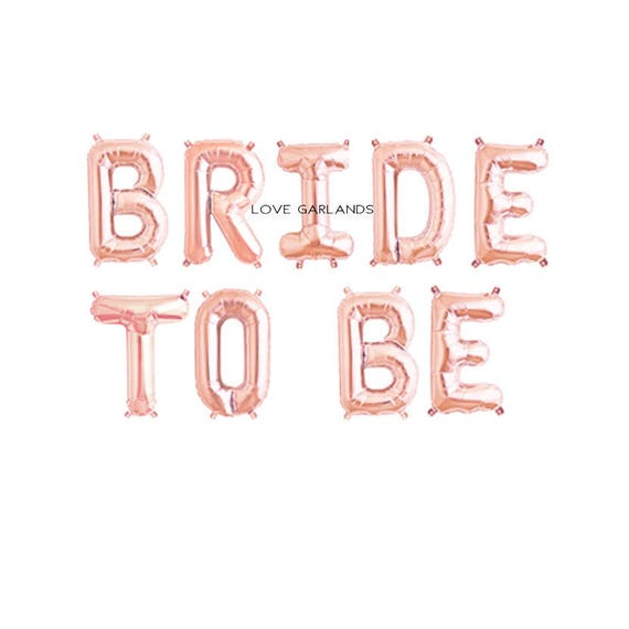 Bride To Be Rose Gold Balloons, Bride To Be Letter