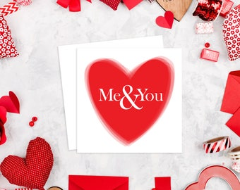 Valentines - Anniversary - Love - Me & You Card