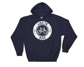 Like to Bike Hoodie Sweatshirt Biking and Cycling Apparel. Like to Bike Grunge Hooded Sweatshirt for Bikers and Cyclists. Bicycle Gift.
